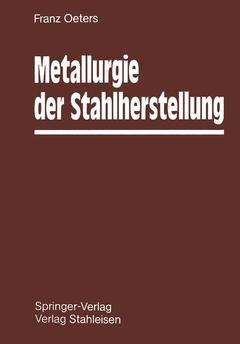 Couverture de l'ouvrage Metallurgie der stahlherstellung