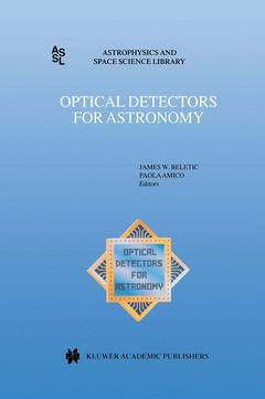 Couverture de l'ouvrage Optical detectors for astronomy (proc. of an ESO CCD workshop held in Garching, Germany on October 8-10, 1996, astrophysics and space science library 228)