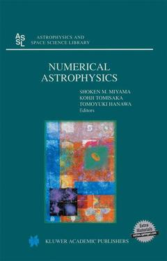 Couverture de l'ouvrage Numerical astrophysics (astrophysics and space science library, 240)