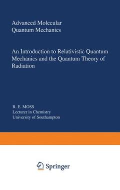 Couverture de l'ouvrage Advanced molecular quantum mechanics