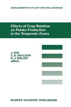 Couverture de l'ouvrage Effects of crop rotation on potato production in the temperate zones