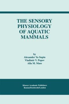 Couverture de l'ouvrage The Sensory Physiology of Aquatic Mammals