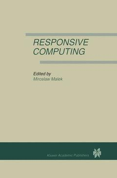 Couverture de l'ouvrage Responsive computing (reprinted from real -time systems, 7:3)