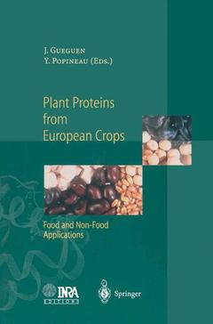 Couverture de l'ouvrage Plant proteins from european crops : food and non food applications