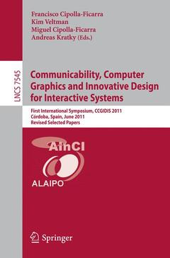 Cover of the book Communicability, Computer Graphics, and Innovative Design for Interactive Systems