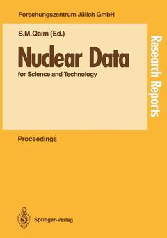 Cover of the book Nuclear data for science and technology (Proc.int.conf.held Forschungszentrum Julich, FRG 13/17 may 1991) Research reports in physics (paper)