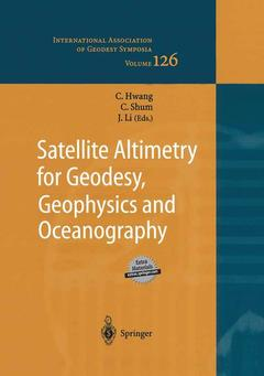 Couverture de l'ouvrage Satellite altimetry for geodesy, geophysics & oceanography, (International association of geodesy symposia, Vol. 126), with CD-ROM