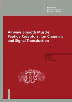 Couverture de l'ouvrage Airways smooth muscle : peptide receptors, ion channels and signal transduction hardcover