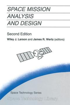 Couverture de l'ouvrage Space mission analysis and design, 2nd ed 1992, 5th printing 1997