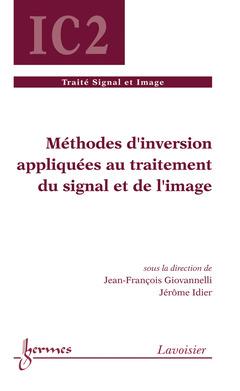 Couverture de l'ouvrage Méthodes d'inversion appliquées au traitement du signal et de l'image