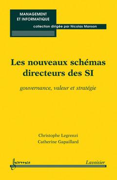 Couverture de l'ouvrage Les nouveaux schémas directeurs des SI