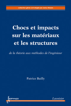 Couverture de l'ouvrage Chocs et impacts sur les matériaux et les structures