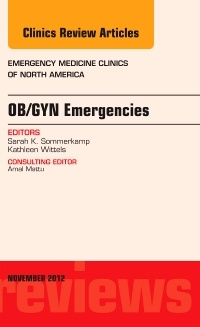 Cover of the book OB/GYN Emergencies, An Issue of Emergency Medicine Clinics