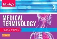 Couverture de l'ouvrage Mosby's Medical Terminology Flash Cards