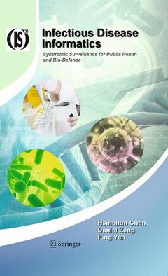 Couverture de l'ouvrage Infectious disease informatics: syndromic surveillance for public health & bio-defense (Integrated series in information systems, Vol. 21) POD