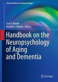 Couverture de l'ouvrage Handbook on the neuropsychology of aging and dementia