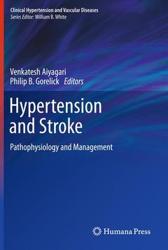 Couverture de l'ouvrage Hypertension and stroke: pathophysiology and treatment (hardback) (series: clinical hypertension and vascular diseases)