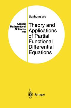Couverture de l'ouvrage Theory and Applications of Partial Functional Differential Equations