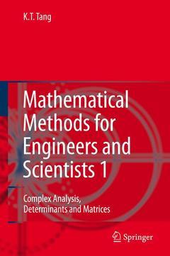Couverture de l'ouvrage Mathematical methods for engineers & sci entists I : Complex analysis, determinat es & matrices