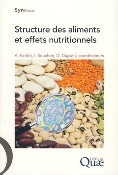 Couverture de l'ouvrage Structures des aliments et effets nutritionnels