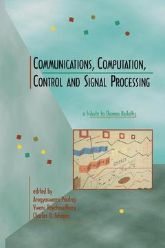 Couverture de l'ouvrage Communications, computation, control and signal processing: a tribute to Thomas Kailath