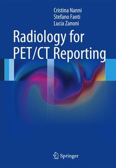 Couverture de l'ouvrage Radiology for PET/CT Reporting