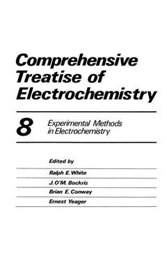 Cover of the book Comprehensive treatise of electrochemistry vol 8 : experimental methods in electrochemistry