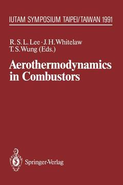 Couverture de l'ouvrage Aerothermodynamics in combustors (IUTAM symp, Taipei, 1991)