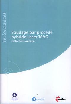 Couverture de l'ouvrage Soudage par procédé hybride Laser/MAG (Réf : 9Q215)
