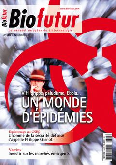 Couverture de l'ouvrage Biofutur N° 348 (Novembre 2013) : VIH, grippe, paludisme Ebola ... Un monde d'épidémies
