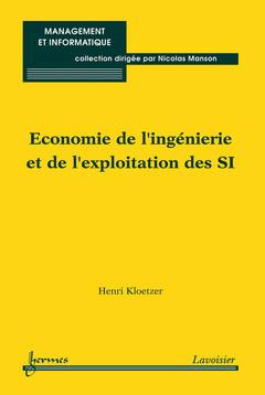 Couverture de l'ouvrage Économie de l'ingénierie et de l'exploitation des SI