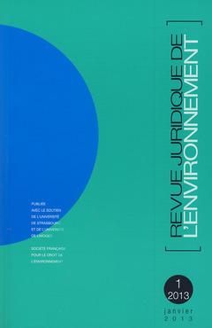 Couverture de l'ouvrage Revue Juridique de l'Environnement N° 1/2013