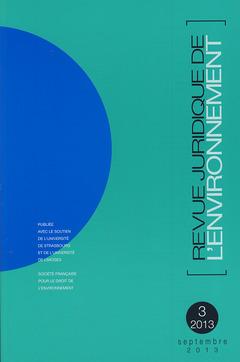 Couverture de l'ouvrage Revue Juridique de l'Environnement N° 3/2013