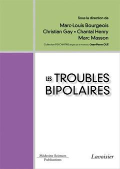 Couverture de l'ouvrage Les troubles bipolaires
