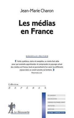 Couverture de l'ouvrage Les médias en France