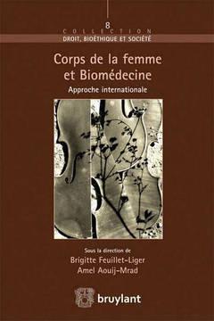 Couverture de l'ouvrage Corps de la femme et biomédecine