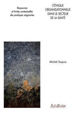Couverture de l'ouvrage L'éthique organisationnelle dans le secteur de la santé