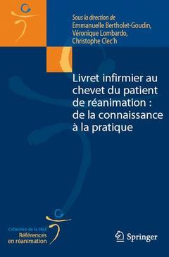 Cover of the book Livret infirmier au chevet du patient de réanimation : de la connaissance à la pratique