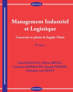 Couverture de l'ouvrage Management industriel et logistique