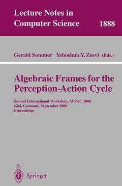 Couverture de l'ouvrage Algebraic Frames for the Perception-Action Cycle