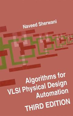 Couverture de l'ouvrage Algorithms for VLSI physical design automation (3rd ed' 99)