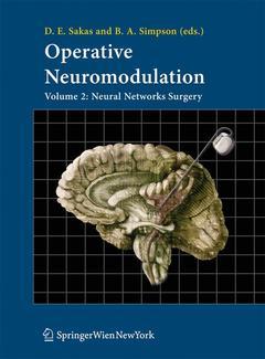 Couverture de l'ouvrage Operative neuromodulation. Volume 2 : Neural networks surgery (Acta neurochirurgica supplement, 97/2)