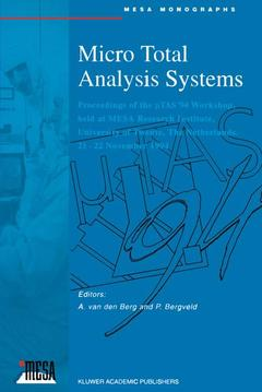 Cover of the book Micro total analysis systems (proc. of TAS '94 W/shop in Netherlands, Nov.'94)
