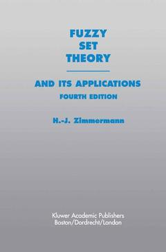 Couverture de l'ouvrage Fuzzy set theory, and its appliciations 4th Ed. 2001