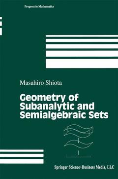 Couverture de l'ouvrage Geometry of Subanalytic and Semialgebraic Sets