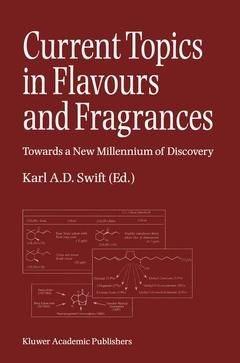 Couverture de l'ouvrage Current topics in flavours & flagrances towards a new millenium of discovery