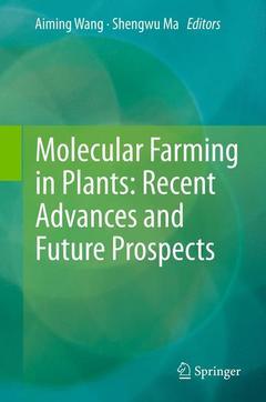 Couverture de l'ouvrage Molecular farming in plants: Recent advances and future prospects
