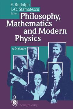 Couverture de l'ouvrage Philosophy, mathematics and modern physics, a dialogue