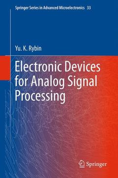 Couverture de l'ouvrage Electronic devices for analog signal processing (Series in advanced microelectronics, Vol. 33)