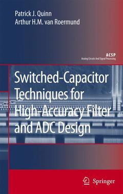 Couverture de l'ouvrage High-accuracy switched-capacitor techniques: Applied to filter & ADC design (Analog circuits & signal processing)